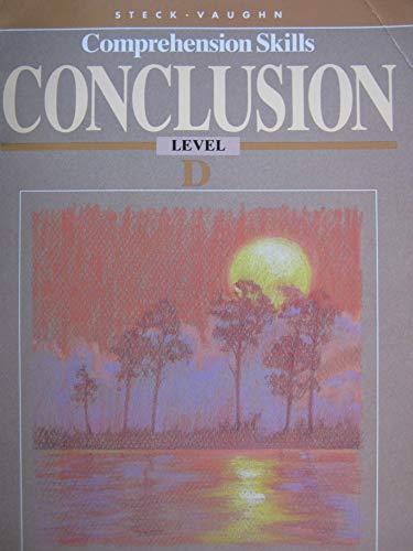 9780811478465: Steck-Vaughn Comprehension Skills Conclusion Level D