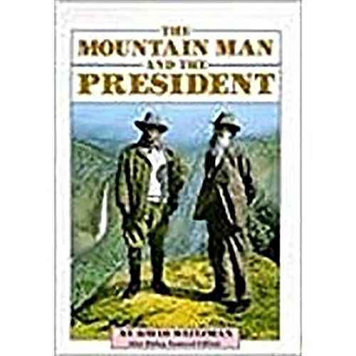 9780811480642: Library Book: The Mountain Man and The President (Steck-Vaughn Stories of America)
