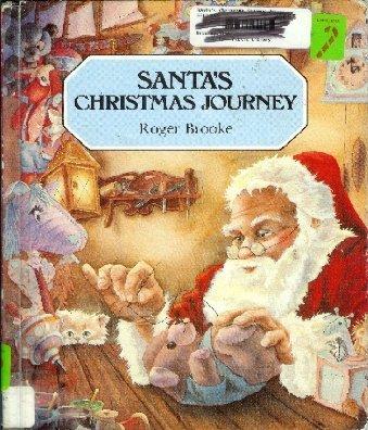 9780811483568: Santa's Christmas Journey (Legends and Folktales)