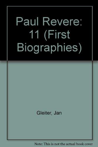 Paul Revere (First Biographies): Gleiter, Jan; Thompson,