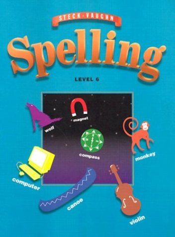 9780811492768: Steck-Vaughn Spelling, Level 6