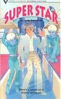 Super Star (Steck-Vaughn Science Fiction Collection): Judy Katschke