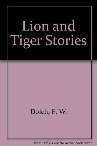 9780811625111: Lion and Tiger Stories