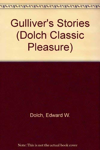 9780811626118: Gulliver's Stories (Dolch Classic Pleasure)