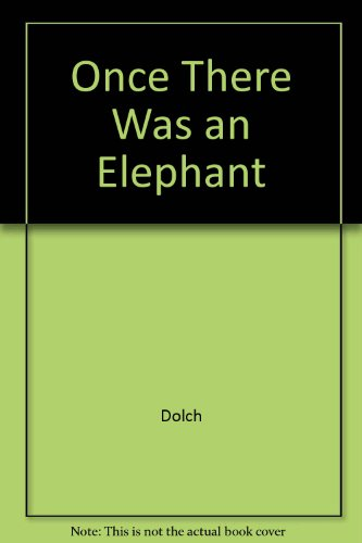 9780811628105: Once There Was an Elephant