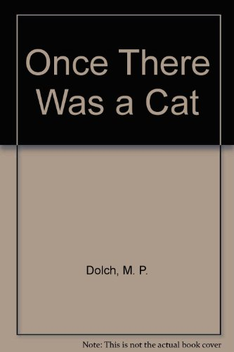 Once There Was a Cat: E. W. Dolch