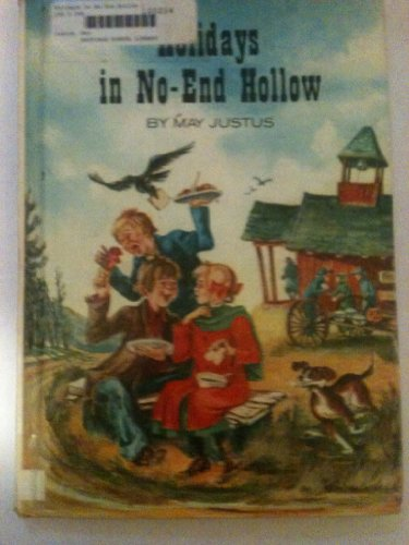 Holidays in No-End Hollow (Reading Shelf Book): Justus, May