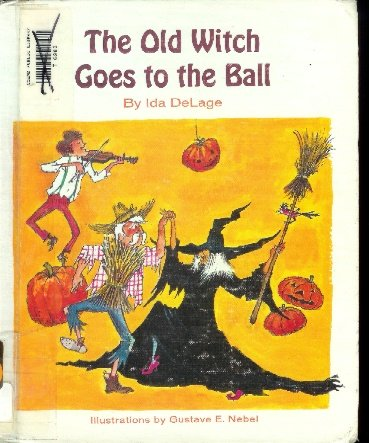 9780811640558: The Old Witch Goes to the Ball