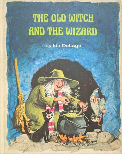 The Old Witch and the Wizard.: DELAGE, Ida.