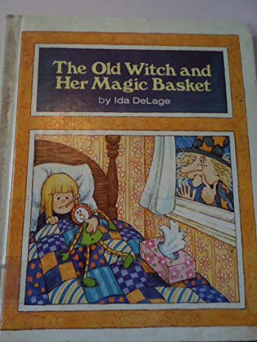 Old Witch and Her Magic Basket: Delage, Ida