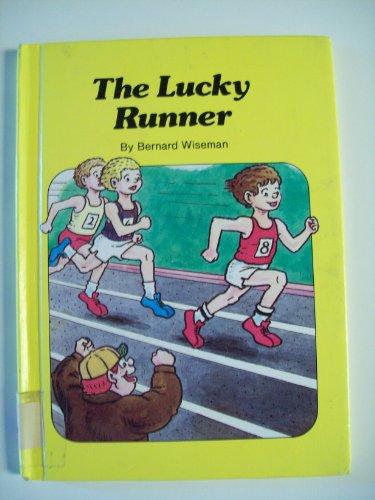 The Lucky Runner (Forreal Book): Wiseman, Bernard