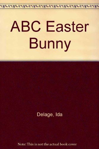 ABC Easter Bunny: Delage, Ida, Sloan, Ellen