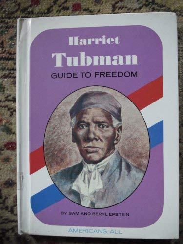 9780811645508: Harriet Tubman: Guide to Freedom