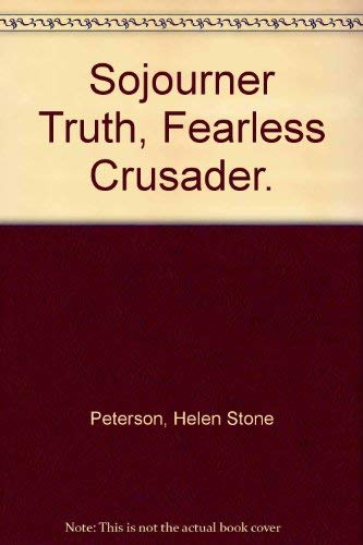 an analysis of the book sojourner truth fearless crusader by helen stone peterson Voltairean shawn was infuriated with his evaluation effectively person to person an analysis of the book sojourner truth fearless crusader by helen stone peterson.
