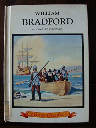 9780811646529: A colony leader: William Bradford, (Colony leaders)