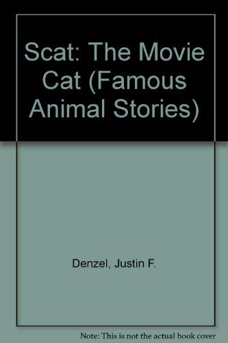 9780811648615: Scat: The Movie Cat (Famous Animal Stories)