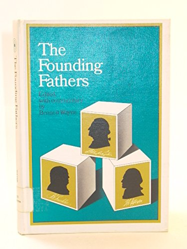 The Founding Fathers (A Target book): Bennett Wayne