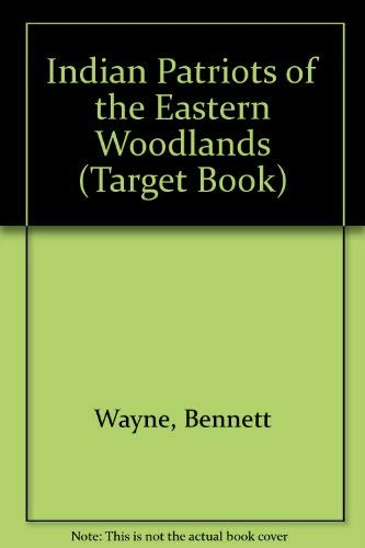 9780811649162: Indian Patriots of the Eastern Woodlands (Target Book)