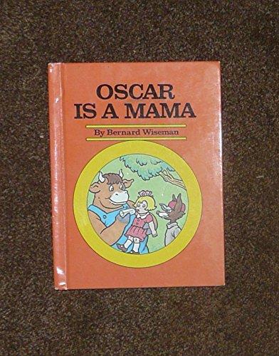 9780811660815: Oscar is a mama!