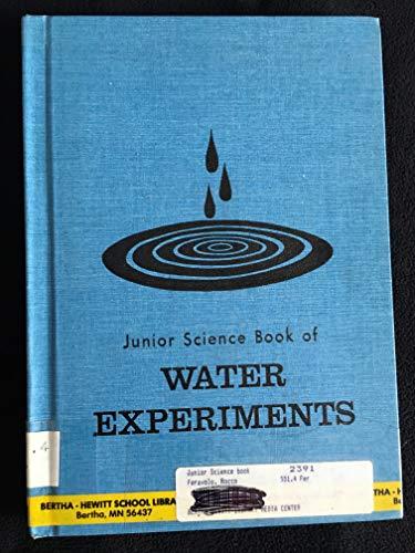 Junior Science Book of Water Experiments: Feravolo, R. V.