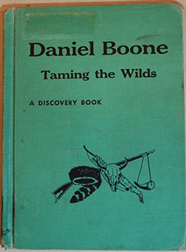 9780811662512: Daniel Boone: Taming the Wilds