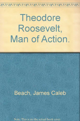 9780811662543: Theodore Roosevelt, Man of Action.