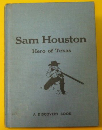 9780811662864: Sam Houston Hero of Texas
