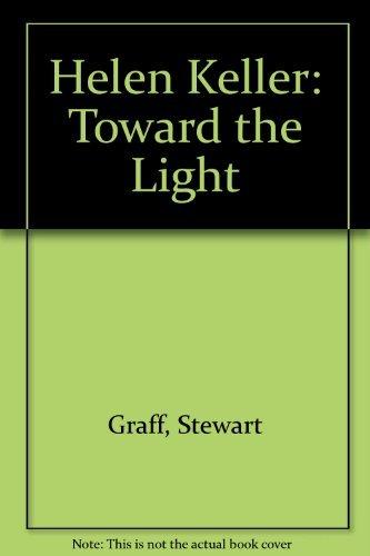 9780811662888: Helen Keller: Toward the Light (A Discovery Book)
