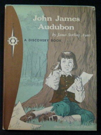 9780811662918: John James Audubon: Bird Artist (A Discovery Book)
