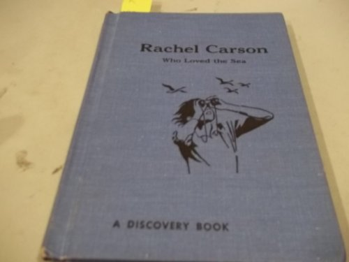 9780811663120: Rachel Carson: Who Loved the Sea (A Discovery Book)