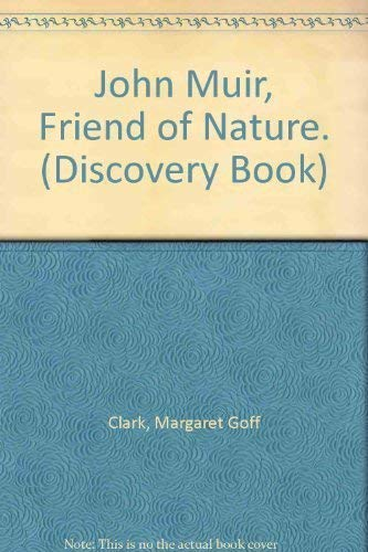 9780811663151: John Muir, Friend of Nature. (Discovery Book)