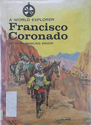 9780811664622: A World Explorer: Francisco Coronado