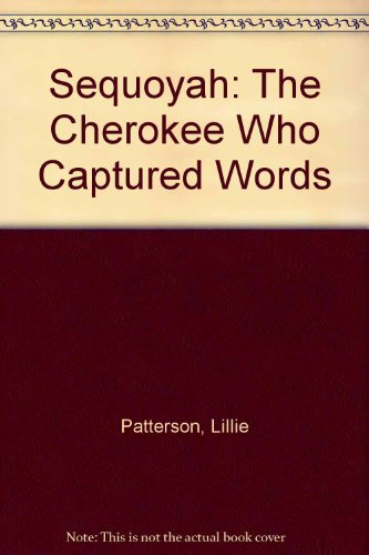 9780811666121: Sequoyah: The Cherokee Who Captured Words