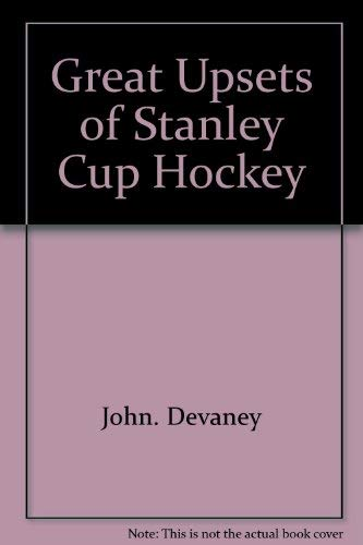 9780811666787: Great Upsets of Stanley Cup hockey