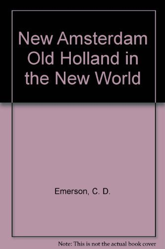 9780811669030: New Amsterdam Old Holland in the New World