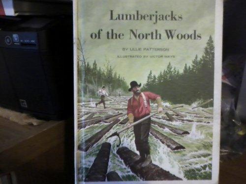 9780811669078: Lumberjacks of the North Woods