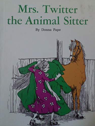 9780811669603: Mrs. Twitter the Animal Sitter.