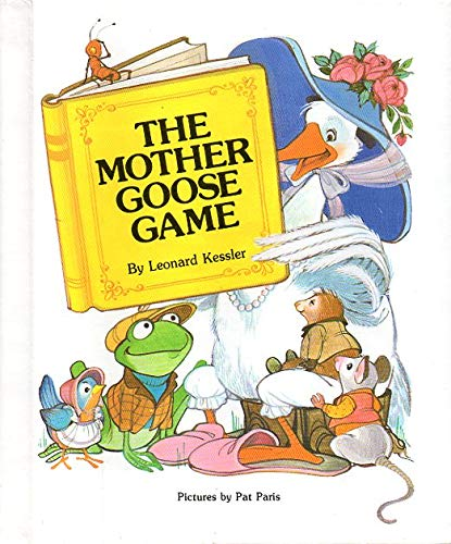 9780811674027: The Mother Goose Game (Young Mother Goose books)