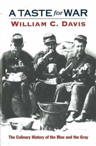 TASTE FOR WAR, A: Davis, William C.