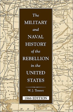 9780811700283: Military & Naval History of the Rebellion in the U.S. (Military Classics (Stackpole Hardcover))