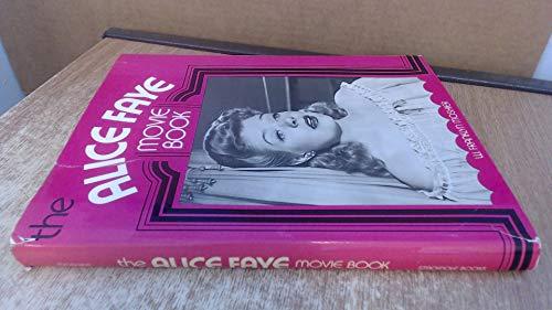 9780811700863: The Alice Faye Movie Book