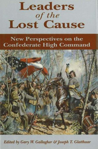 9780811700870: Leaders of the Lost Cause: New Perspectives on the Confederate High Command
