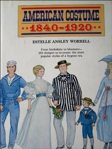 9780811701068: American Costume 1840-1920