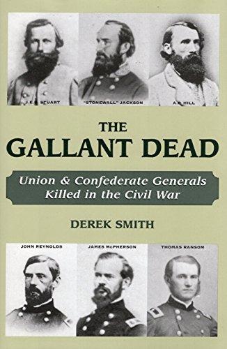 9780811701327: The Gallant Dead: Union and Confederate Generals Killed in the Civil War
