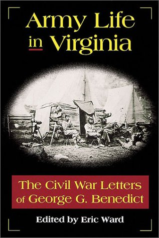 Army Life in Virginia: The Civil War