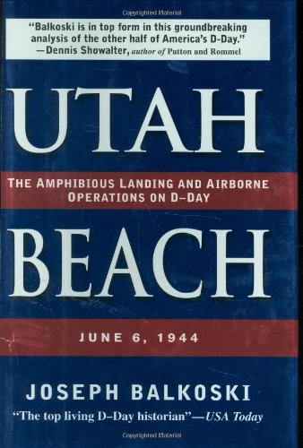 9780811701440: Utah Beach: The Amphibious Landing And Airborne Operations On D-Day, June 6, 1944