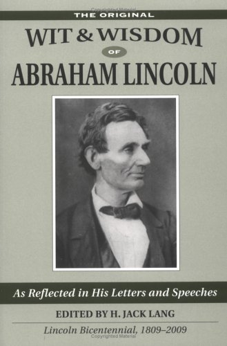 The Original Wit & Wisdom of Abraham: H. Jack Lang,
