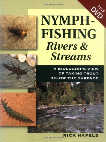 9780811701693: Nymph-Fishing Rivers & Stream: A Biologist's View of Taking Trout Below the Surface