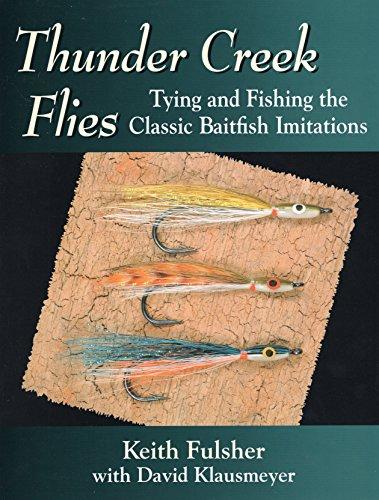 9780811701716: Thunder Creek Flies: Tying and Fishing the Classic Baitfish Imitations