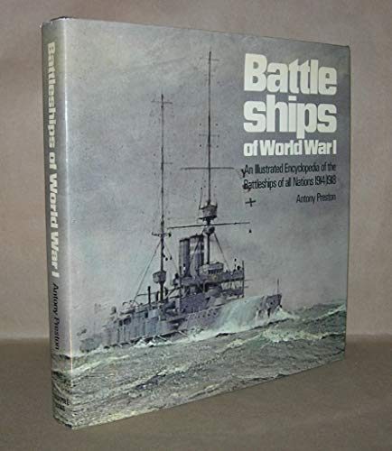 9780811702119: Battleships of World War I;: An illustrated encyclopedia of the battleships of all nations, 1914-1918
